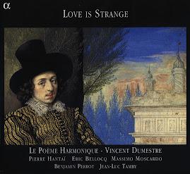 Love is Strange - Le Poème Harmonique (Ape)