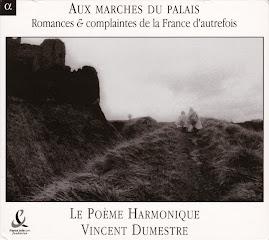 Aux Marches du Palais - Le Poeme Harmonique, Dumestre (Ape)