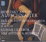Aufschnaiter - Dulcis Fidium Harmonia symphoniis ecclesiasticis concinnata Op. 4