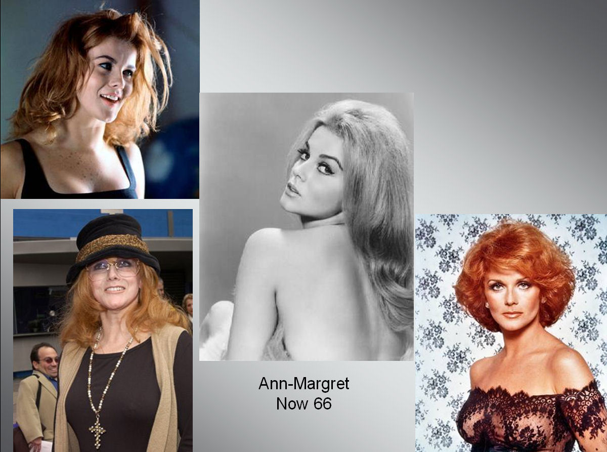mistersaly: Ann Margaret - Then and Now