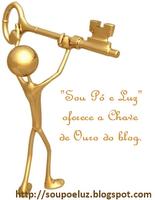 A chave de ouro do blog da Mariz, que agradeço