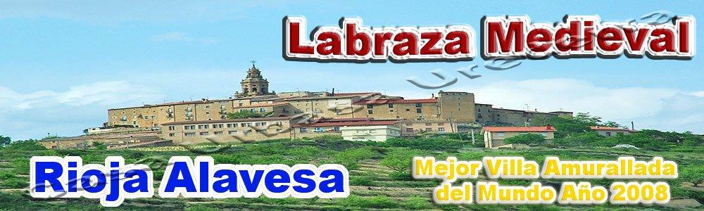 Villa Medieval Amurallada Labraza - Rioja Alavesa