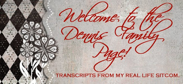 Welcome to the Dennis Family Page!