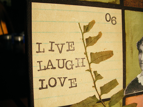 [live+laugh+love]