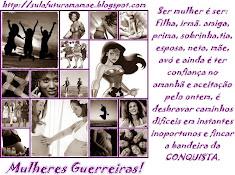 Selinho do meu blog para as mulheres guerreiras!