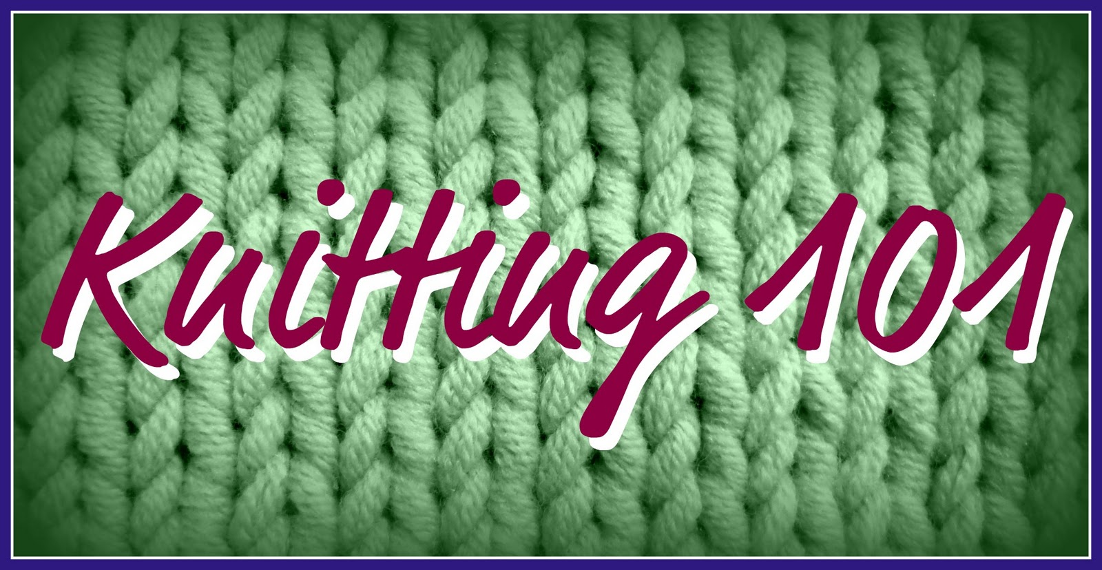Snips & Spice: Knitting 101: Lesson Three {The Knit Stitch}