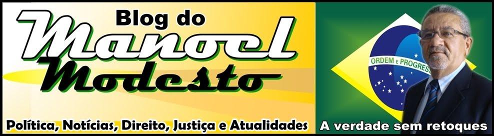 BLOG DO MANOEL MODESTO