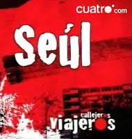 Programa de Callejeros Viajeros en Seúl