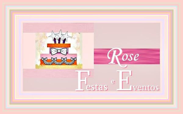 ROSE FESTAS E EVENTOS
