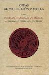 Obras de Miguel León-Portilla, Volumen 1.