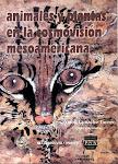 """""""Animales y plantas en la cosmovisión mesoamericana"""""""
