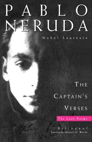 love poems pablo neruda. Pablo Neruda, translated by