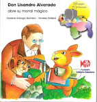 Don Lisandro Alvarado abre su morral mágico