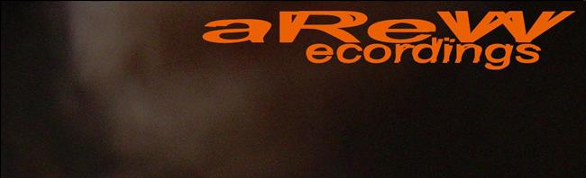 aReW recordings