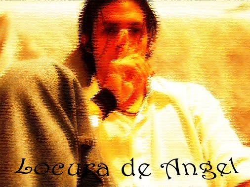 Locura de Angel