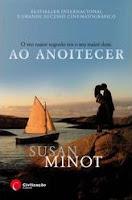 Ao Anoitecer, de Susan Minot