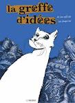 La greffe d'Idées, éditions Carabas. One shot. 62 pages.