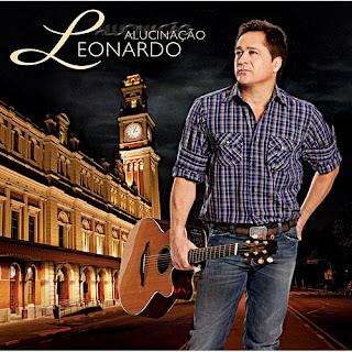 Leonardo   Alucinação 2010