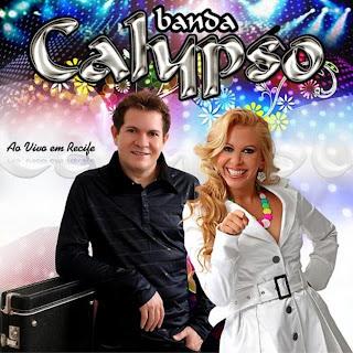 Cd Banda Calypso – Ao vivo Em Recife 2010
