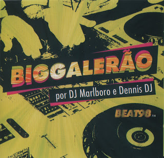 Cd Big Galerão – DJ Marlboro & Dennis DJ 2010