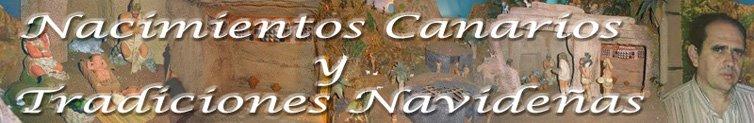 NACIMIENTOS CANARIOS Y TRADICIONES NAVIDEÑAS
