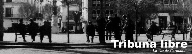 Tribuna Libre · La Voz de Carmona