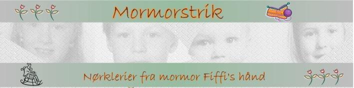Mormorstrik og Farmorsysler