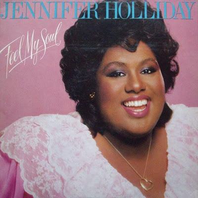 Jennifer Holliday - Feel My Soul (1983)