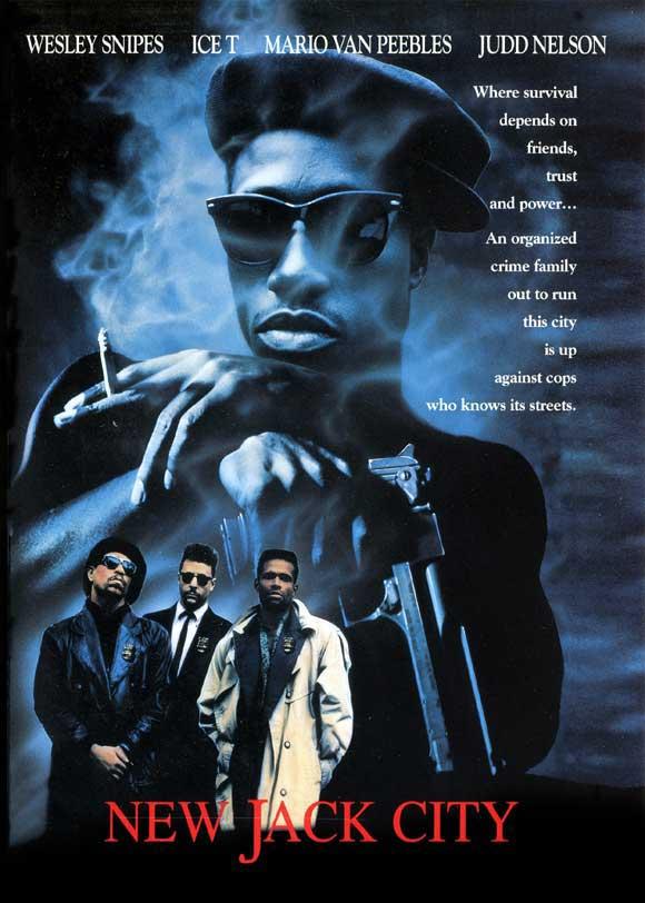 New Jack City (1991)