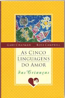 Livro As cinco linguagens do amor para crianças