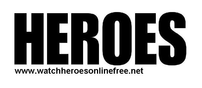 Watch Heroes Online Episodes for Free | All Seasons Episodes Streaming Online Free