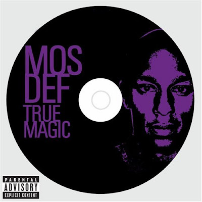 Mos Def - True Magic