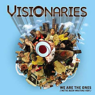 Visionaries We Are the Ones Weve Been Waiting for
