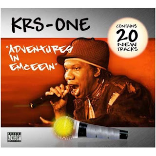 KRS-One Adventures In Emceein