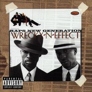 Wreckx N Effect Raps New Generation