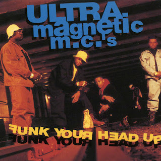 Ultramagnetic MCs Funk Your Head Up