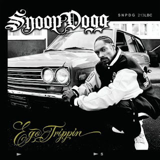 Snoop Dogg Ego Trippin