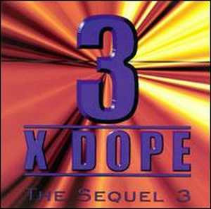 3XDope The Sequel