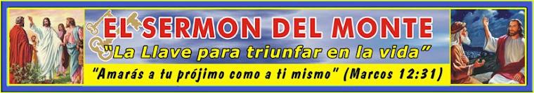 EL SERMÓN DEL MONTE - LA LLAVE PARA TRIUNFAR EN LA VIDA