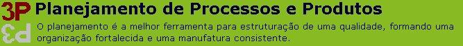 Planejamento de Processos e Produtos