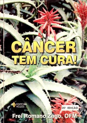 Livro Câncer tem Cura (Frei Romano Zago)