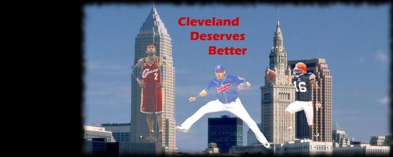 Cleveland Deserves Better