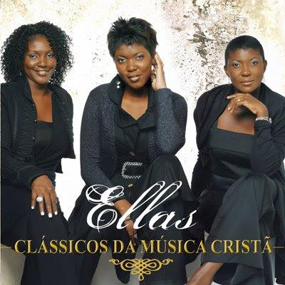 Ellas – Clássicos da Música Cristã
