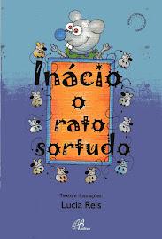 Inácio, o rato sortudo