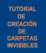 Tutorial para crear carpetas invisibles