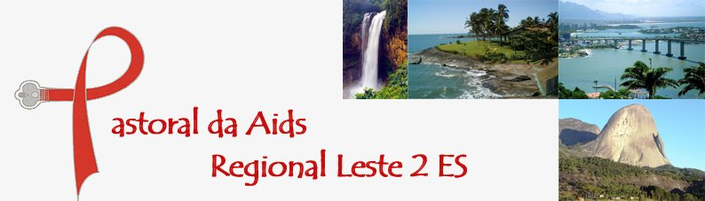 Pastoral da Aids - Leste 2 ES