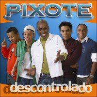 Pixote - Descontrolado