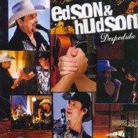 Edson e Hudson - Despedida