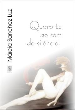 Quero-te ao som do silêncio!