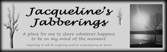 Jacqueline's Jabberings
